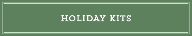 Holiday Kits